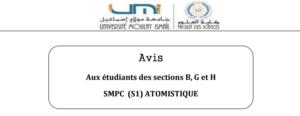 Avis Aux étudiants des sections B, G et H SMPC (S1) ATOMISTIQUE