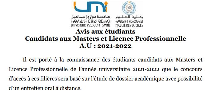 Read more about the article Avis aux étudiants Candidats aux Masters et Licence Professionnelle A.U : 2021-2022