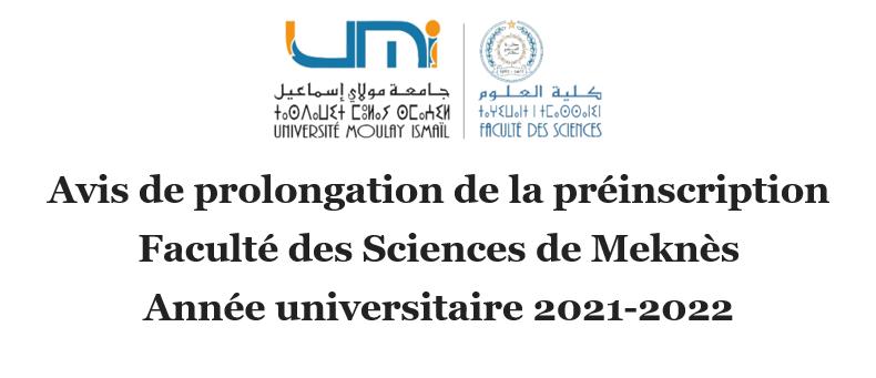 Read more about the article Avis de prolongation de la préinscription<br>Faculté des Sciences de Meknès<br>Année universitaire 2021-2022